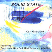 Solid State by Ken Gregory
