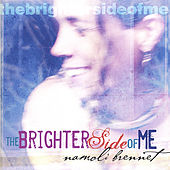 The Brighter Side of Me by Namoli Brennet