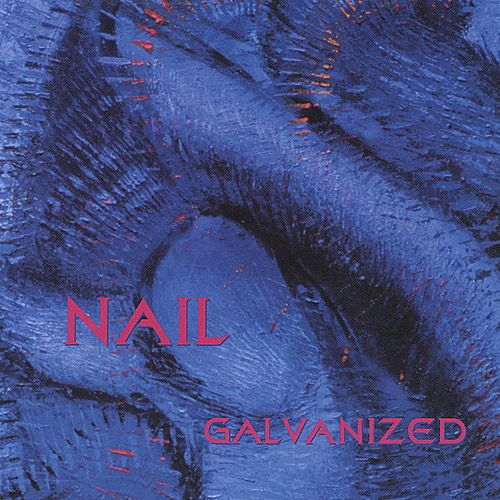 Galvanized by Nail