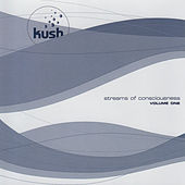Streams of Consciousness Vol.1 by Kush