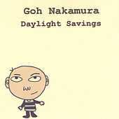Daylight Savings by Goh Nakamura