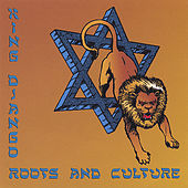 Roots and Culture by King Django