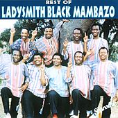 Best Of Ladysmith Black Mambazo by Ladysmith Black Mambazo