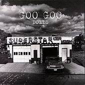 Superstar Car Wash by Goo Goo Dolls