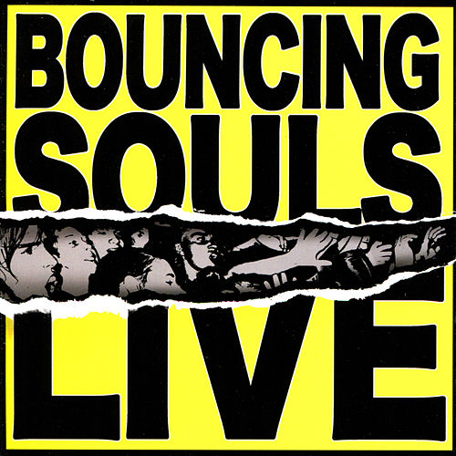 Bouncing Souls Live von Bouncing Souls