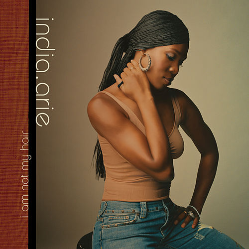 I Am Not My Hair by India.Arie