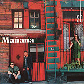 Manana by Sin Bandera