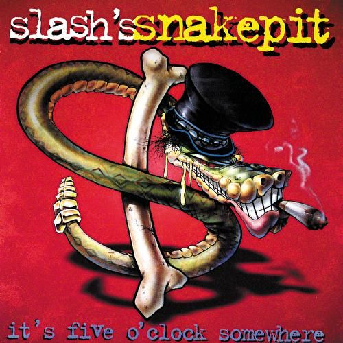 It's Five O'Clock Somewhere by Slash