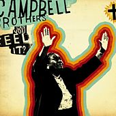 Can You Feel It? by The Campbell Brothers