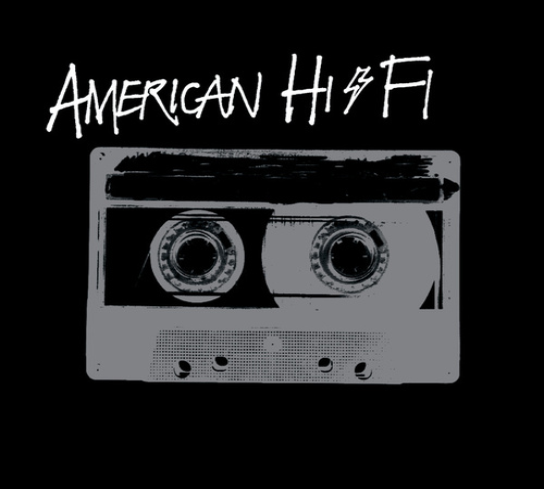 American Hi-Fi by American Hi-Fi