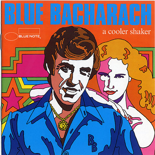 Blue Bacharach: A Cooler Shaker by Various Artists