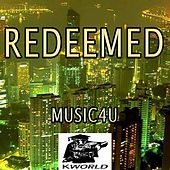 Redeemed - A Tribute to Big Daddy Weave by Music4U