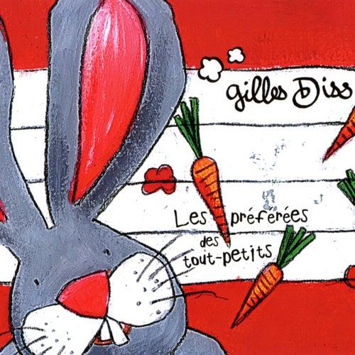 Les préférées des tout-petits by Gilles Diss