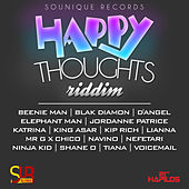 Happy Thoughts Riddim von Various Artists