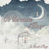 50 Berceuses D'hiver (50 Berceuses Instrumentales) by Various Artists