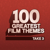 100 Greatest Film Themes - Take 3 by Various Artists