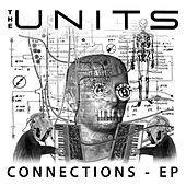 Connections E.P. by The Units