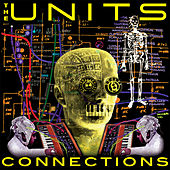Connections (The Baldelli & Dionigi Remixes E.P.) by The Units