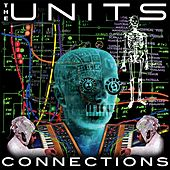 Connections by The Units