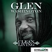 Clean Living by Glen Washington