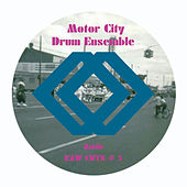 Raw Cuts #5&6 by Motor City Drum Ensemble