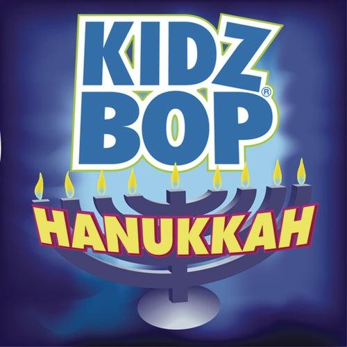 Kidz Bop Hanukkah by KIDZ BOP Kids