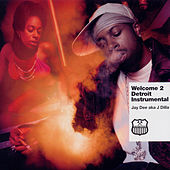 Welcome 2 Detroit (Instrumental) by J Dilla