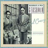 George & Ira Gershwin's Girl Crazy by George And Ira Gershwin