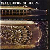 Paul Butterfield's Better Days by Various Artists
