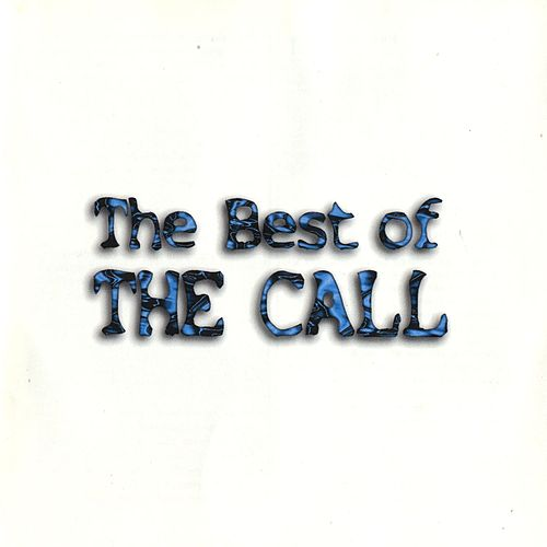 The Best Of The Call by The Call