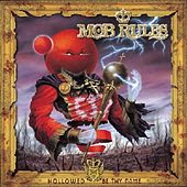 Hollowed Be Thy Name by Mob Rules