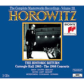 Historic Horowitz - Live and Unedited - The Legendary 1965 Carnegie Hall Return Concert by Various Artists
