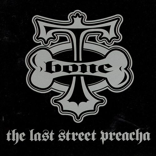 The Last Street Preacha by T-Bone