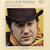 Driftin' Way of Life by Jerry Jeff Walker