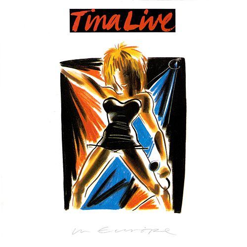 Tina Live In Europe by Tina Turner