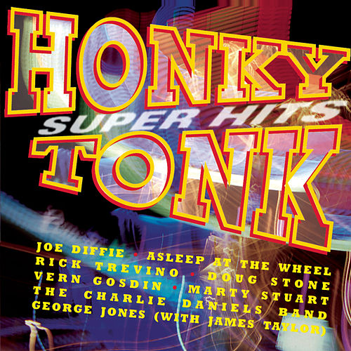 Honky Tonk Super Hits by Various Artists