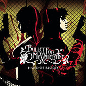 Hand Of Blood by Bullet For My Valentine