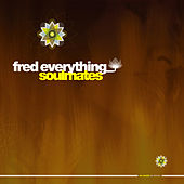 Soulmates by Fred Everything