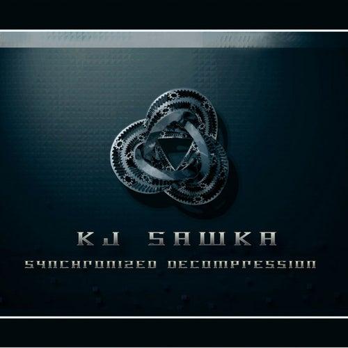 Synchronized Decompression by KJ Sawka