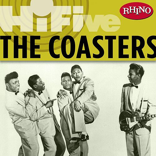 Rhino Hi-Five: The Coasters by The Coasters