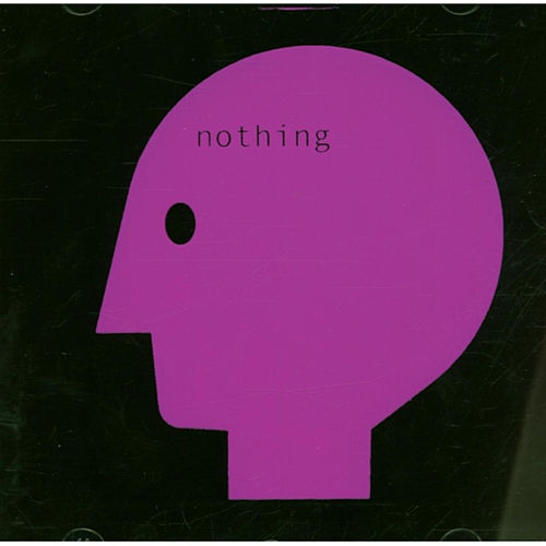 Nothing [CD'12