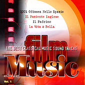 FILM MUSIC VOL. 1 - The best classical music soundtrack by Various Artists