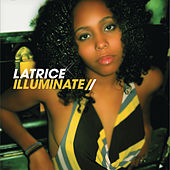 Illuminate by Latrice Barnett