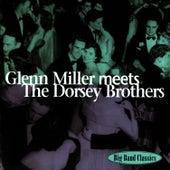 Glenn Miller Meets The Dorsey Brothers by Glenn Miller