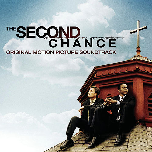 Second Chance - Original Motion Picture Soundtrack by Various Artists