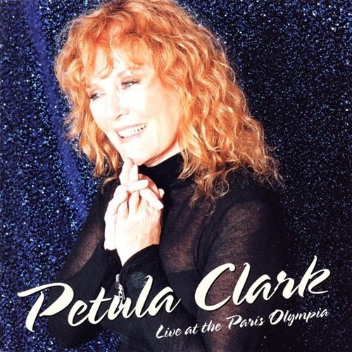 Petula Clark: Live At The Paris Olympia by Petula Clark