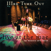 Live At The MAC by IIIrd Tyme Out