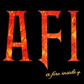 A Fire Inside by AFI