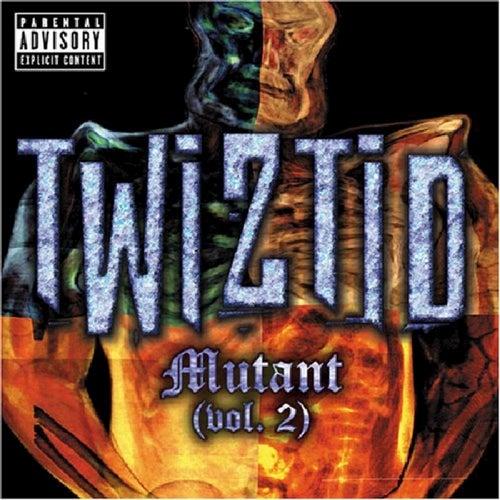 Mutant Volume 2 by Twiztid