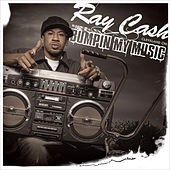 Bumpin' My Music (feat. Scarface - Clean) by Ray Cash